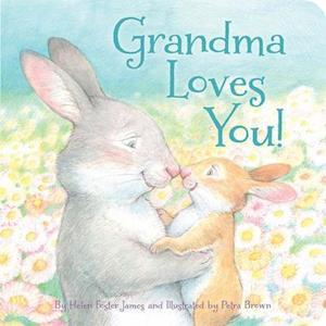 Bog, hardback Grandma Loves You! af Helen Foster James