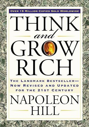 Think and Grow Rich af Arthur R Pell, Napoleon Hill