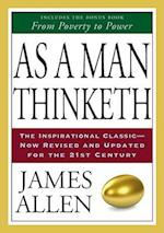 As A Man Thinketh & From Poverty To Power af James Allen