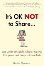 It's OK Not to Share af Heather Shumaker