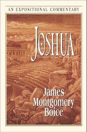 Joshua af James Montgomery Boice