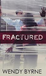 Fractured af Wendy Byrne