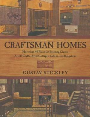 Craftsman Homes af Gustav Stickley