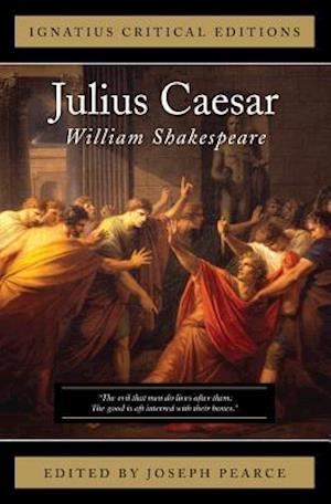 Julius Caesar af Joseph Pearce, William Shakespeare