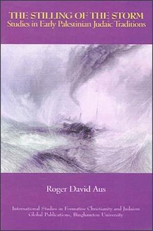 The Stilling of the Storm af Roger David Aus