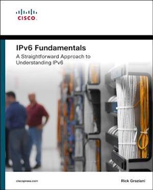 Bog, paperback IPv6 Fundamentals af Rick Graziani