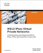 The IKEv2 IPsec Virtual Private Networks