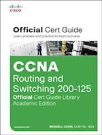 CCNA Routing and Switching ICND2 200-125 Official Cert Guide / CCENT / CCNA ICND1 100-105 Official Cert Guide (Official Cert Guide)