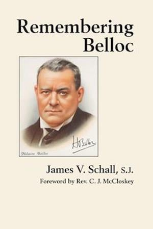 Remembering Belloc af James V Schall