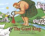The Giant King [With CD (Audio)] af Kathleen T. Pelley