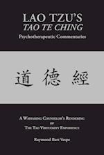 Lao Tzu's Tao Te Ching Psychotherapeutic Commentaries