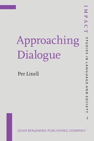 Bog, paperback Approaching Dialogue af Per Linell