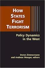 How States Fight Terrorism af Andreas Wenger, Doron Zimmermann