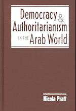 Democracy And Authoritarianism in the Arab World af Nicola Pratt