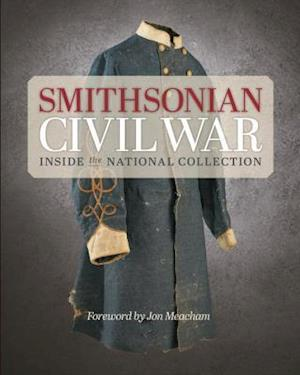 Smithsonian Civil War af Smithsonian Institution