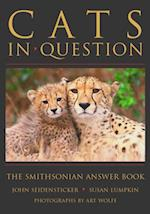 Cats in Question (Smithsonians In Question Series)