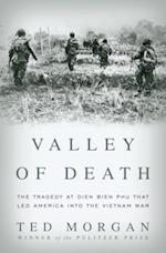 Valley of Death af Ted Morgan