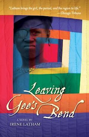 Bog, paperback Leaving Gee's Bend af Irene Latham