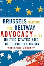 Brussels Versus the Beltway af Christine Mahoney