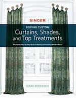 Singer Sewing Custom Curtains, Shades, and Top Treatments