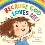Because God Loves Me!