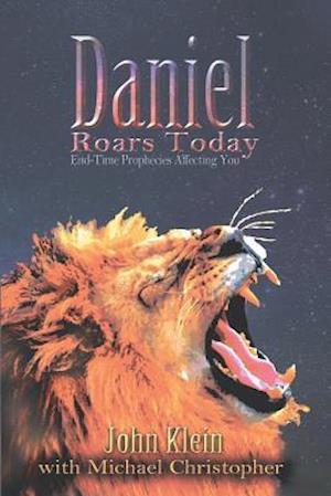 Daniel Roars Today af John Klein