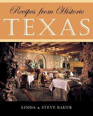 Recipes from Historic Texas af Linda