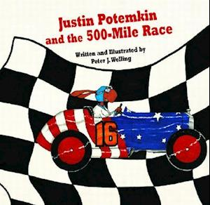 Justin Potemkin and the 500-Mile Race af Peter J. Welling