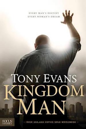 Kingdom Man af Tony Evans, Anthony Evans