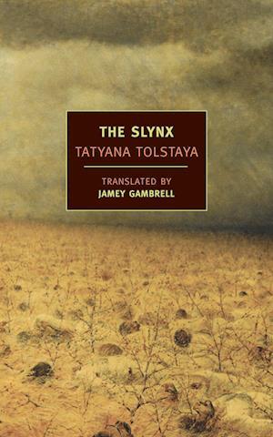 The Slynx af Jamey Gambrell, Tatyana Tolstaya