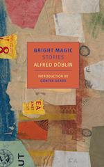 Bright Magic (New York Review Books Classics)