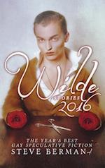 Wilde Stories 2016 (Wilde Stories, nr. 2016)