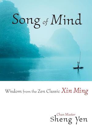 Song of Mind af Sheng Yen, Master Sheng-Yen, Shengyan