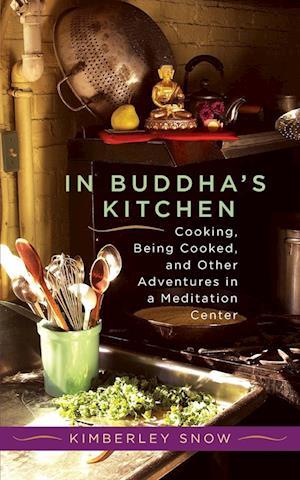 In Buddha's Kitchen af Kimberley Snow
