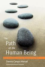 The Path Of The Human Being af Bernie Glassman, Dennis Genpo Merzel