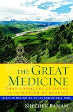 The Great Medicine That Conquers Clinging to the Notion of Reality af Shechen Rabjam, Jigme Chokyi Senge, Shechen Gyaltsap
