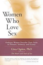 Women Who Love Sex af Gina Ogden