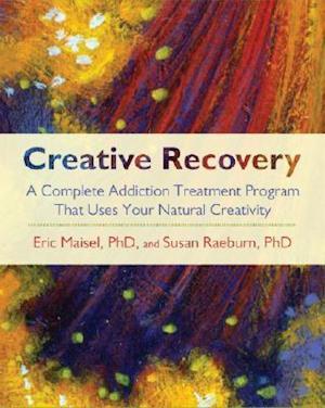 Bog, paperback Creative Recovery af Eric Maisel, Susan Raeburn
