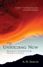The Unfolding Now af A. H. Almaas