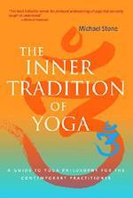 The Inner Tradition of Yoga af Michael Stone, Richard Freeman