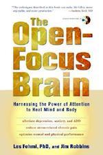 The Open-Focus Brain af Jim Robbins