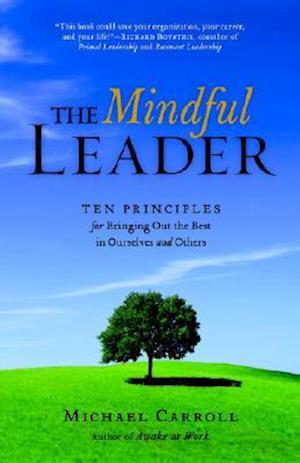 The Mindful Leader af Michael Carroll