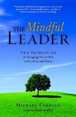 The Mindful Leader af Michael Carroll
