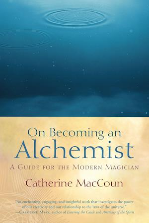 On Becoming an Alchemist af Catherine MacCoun