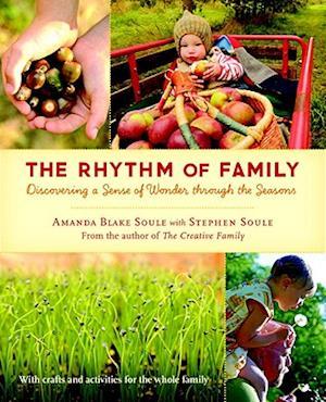 The Rhythm of Family af Amanda Blake Soule