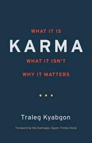 Karma af Traleg Kyabgon