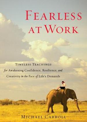 Fearless at Work af Michael Carroll