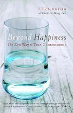 Beyond Happiness af Ezra Bayda