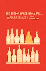 The Buddha Walks into a Bar af Lodro Rinzler