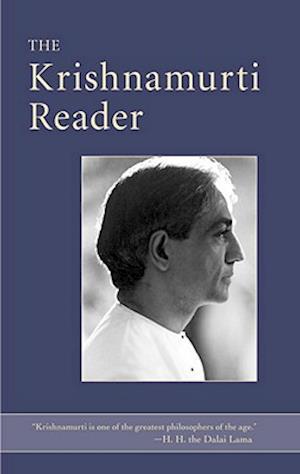 The Krishnamurti Reader af Jiddu Krishnamurti, J Krishnamurti